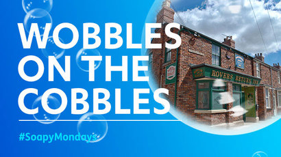 Soapy Mondays - Wobbles on the Cobbles