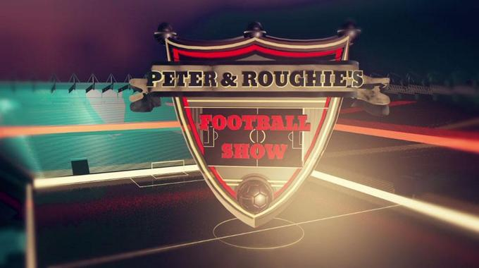 Peter & Roughie's Football Show - Tue 31 May, 7.05 pm