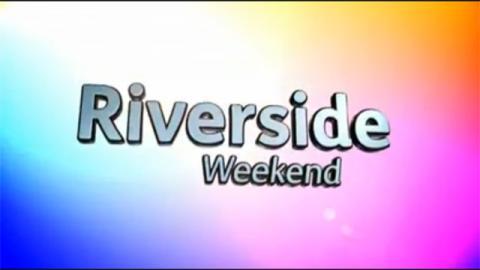 The Riverside Weekend