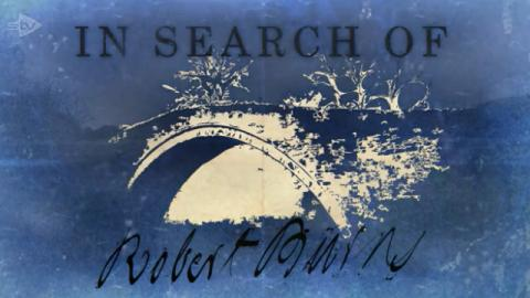 In Search of Robert Burns